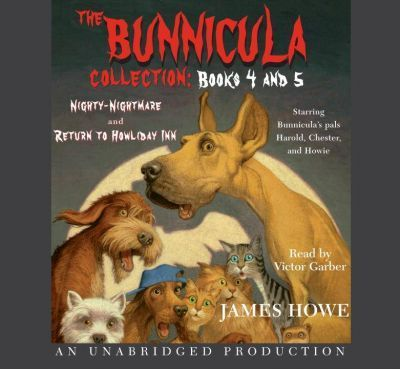 The Bunnicula Collection: Books 4-5