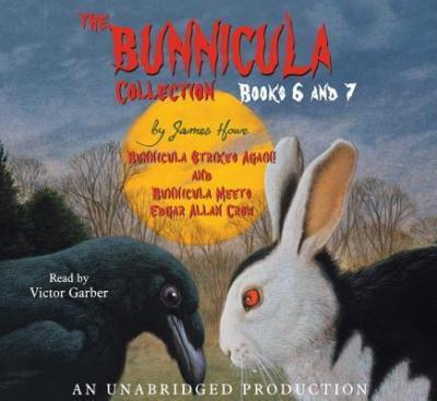 The Bunnicula Collection: Books 6-7