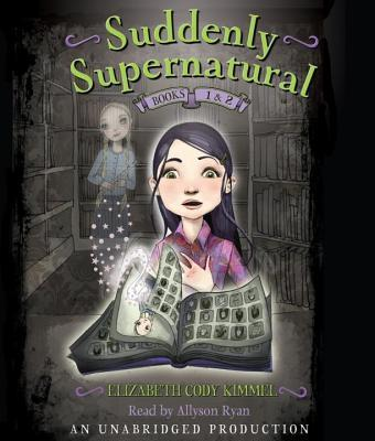 Suddenly Supernatural Books 1 and 2
