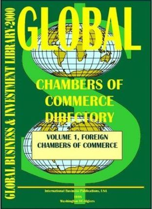 Global Chambers of Commerce Directory Vol. 1