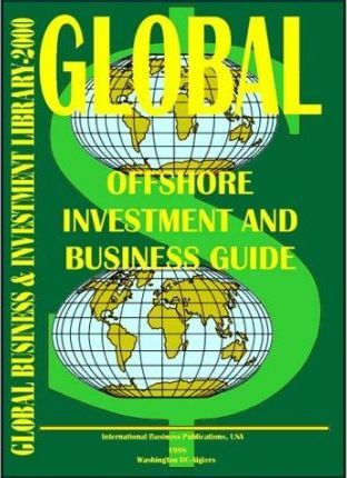 Global Offshore Investment and Business Guide