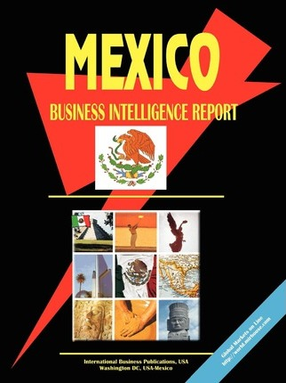 Mexico Business Intelligence Report