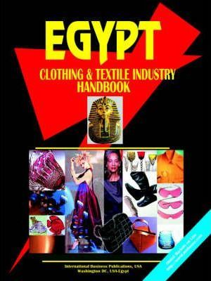 Egypt Clothing and Textile Industry Handbook