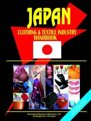 Japan Clothing and Textile Industry Handbook