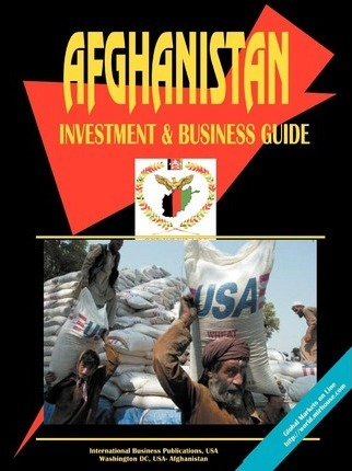 Afghanistan Investment and Business Guide