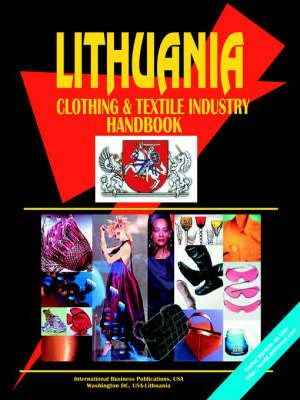 Lithuania Clothing & Textile Industry Handbook