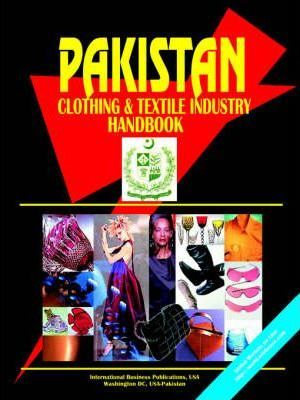 Pakistan Clothing & Textile Industry Handbook