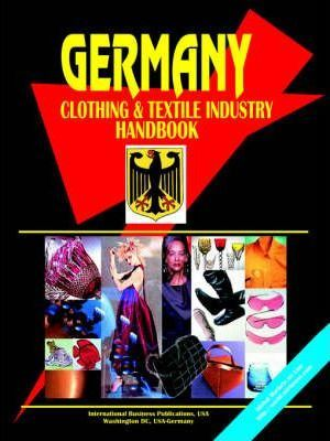 Germany Clothing and Textile Industry Handbook