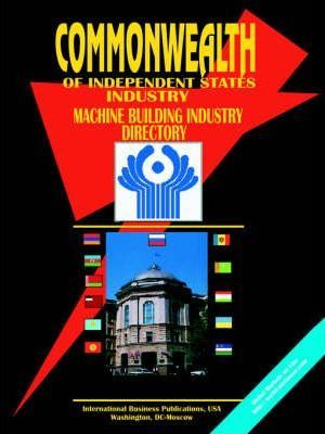 Commonwealth of Independent States (Cis) Machine Building Industry