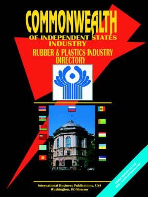 Commonwealth of Independent States (Cis) Rubber & Plastics Industry Directory