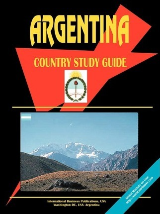 Argentina a Country Study Guide
