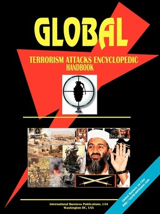 Global Terrorizm Attacks Encyclopedic Handbook