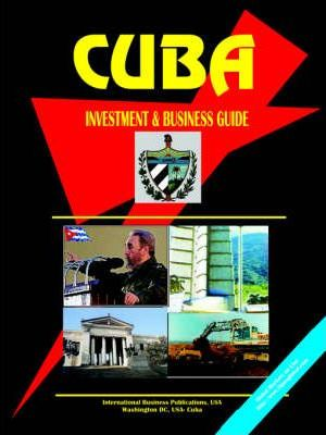 Cuba Investment & Business Guide