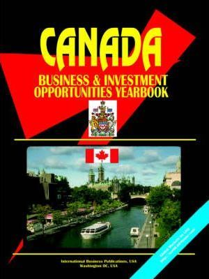 Canada Business and Investment Opportunities Yearbook