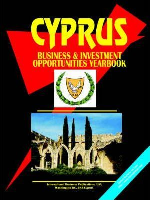 Cyprus Business & Investment Opportunities Yearbook