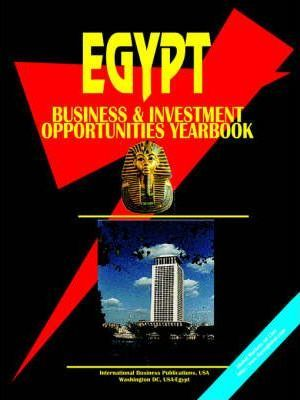 Egypt Business & Investment Opportunities Yearbook