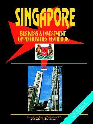 Singapore Business & Investment Opportunities Yearbook