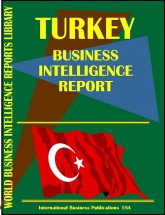 Turkey Business Intelligence Report