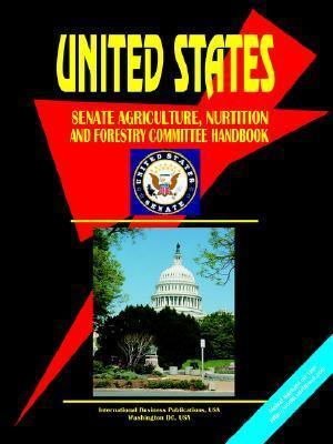 Us Senate Agriculture, Nutrition, and Forestry Committee Handbook