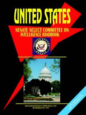 Us Senate Select Committee on Intelligence Handbook