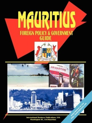 Mauritius Foreign Policy and Government Guide