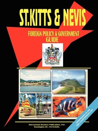 St Kitts and Nevis Foreign Policy and Government Guide