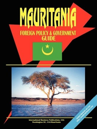 Mauritania Foreign Policy and Government Guide