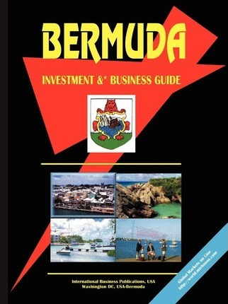 Bermuda Investment and Business Guide
