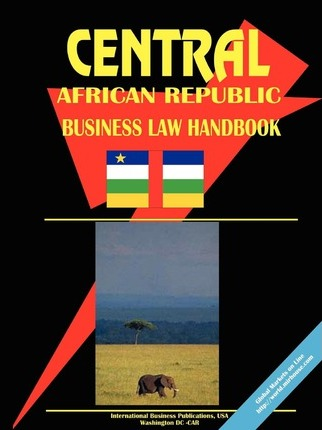Central African Rep. Business Law Handbook