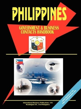 Philippines Government and Business Contacts Handbook