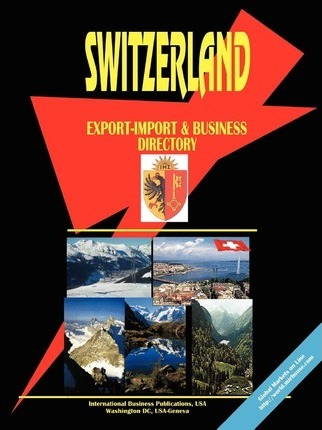 Switzerland Export-Import and Business Directory