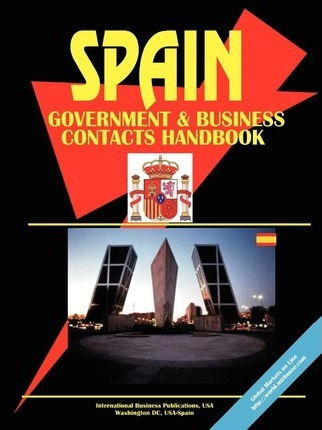 Spain Government and Business Contacts Handbook