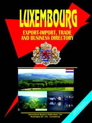Luxembourg Export-Import Trade and Business Directory