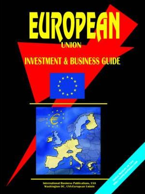 European Union Investment and Business Guide