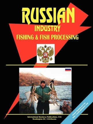 Russia Fishing and Fish Processing Industry