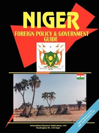 Niger Foreign Policy and Government Guide
