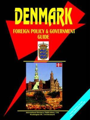 Denmark Foreign Policy and Government Guide