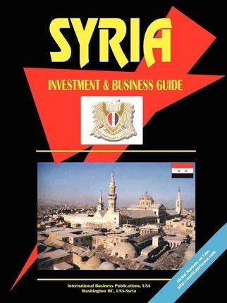 Syria Investment and Business Guide