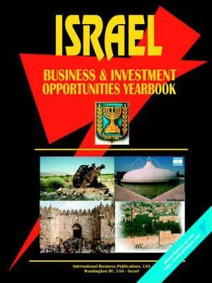 Israel Business and Investment Opportunities Yearbook