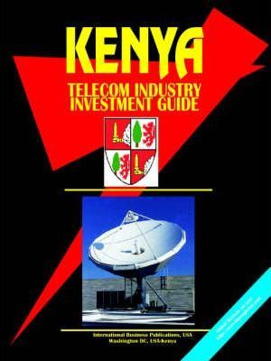 Kenya Telecom Industry Investment Guide