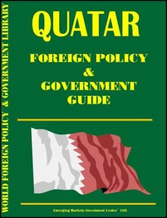Qatar Foreign Policy and Government Guide