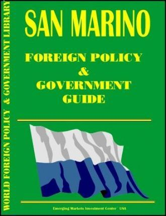 San Marino Foreign Policy and Government Guide