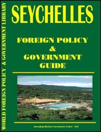 Seychelles Foreign Policy and Government Guide