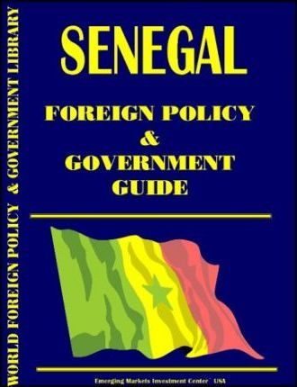 Senegal Foreign Policy and Government Guide