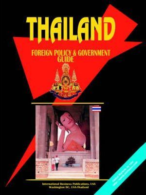 Thailand Foreign Policy and Government Guide