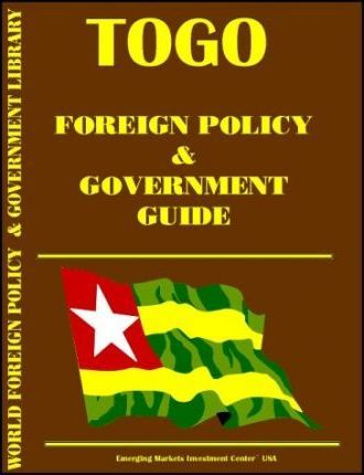 Togo Foreign Policy and Government Guide