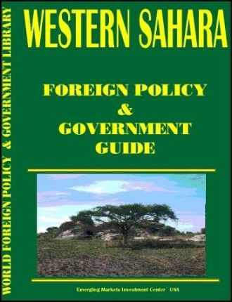 Western Sahara Foreign Policy and Government Guide