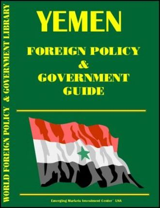 Yemen Foreign Policy and Government Guide