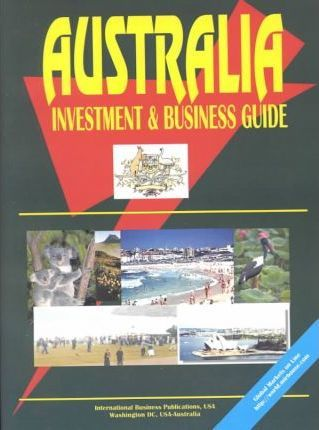Australia Investment and Business Guide