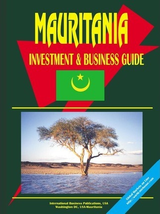 Mauritania Investment and Business Guide